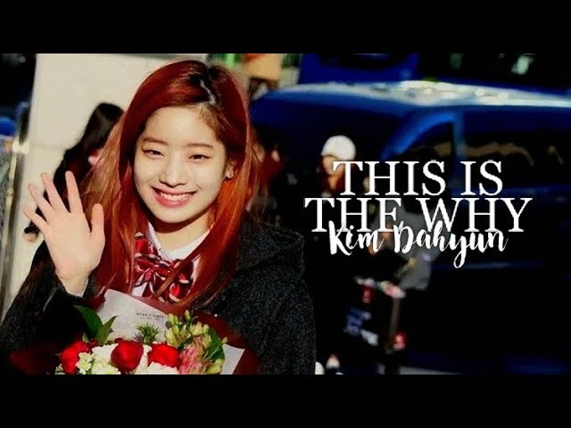 ✰ kim dahyun this is the why