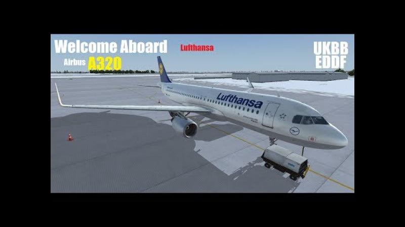 [LIVE] FSX | UKBB-EDDF A320 Lufthansa