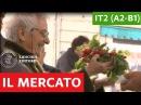 Italiano per stranieri Luoghi delle città il mercato A2 B1