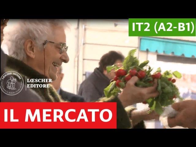Italiano per stranieri - Luoghi delle città: il mercato (A2-B1)