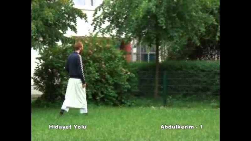 HIDAYET YOLU - ABDULKERIM 1