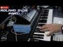 Roland D-05 Boutique Part. 1 Classic Sounds