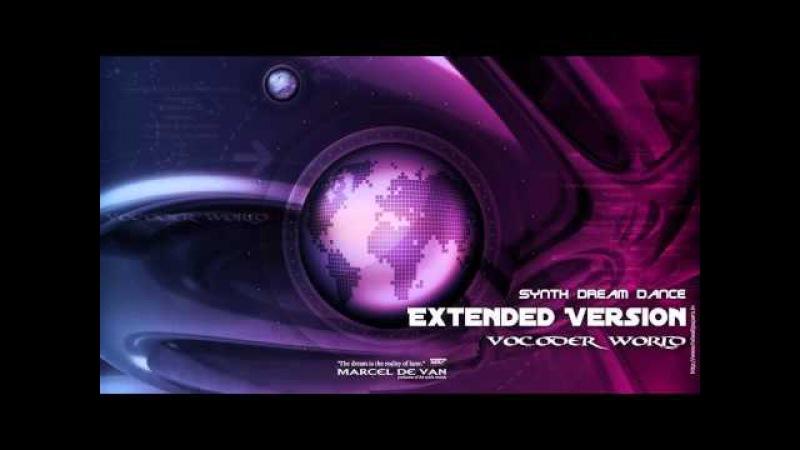 MarcelDeVan - Vocoder World [ Extended Version ]