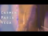Carmen Maria Vega - J'ai tout aim