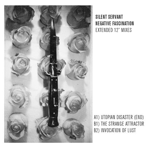 "Silent Servant альбом Negative Fascination (Extended 12"" Mixes)"