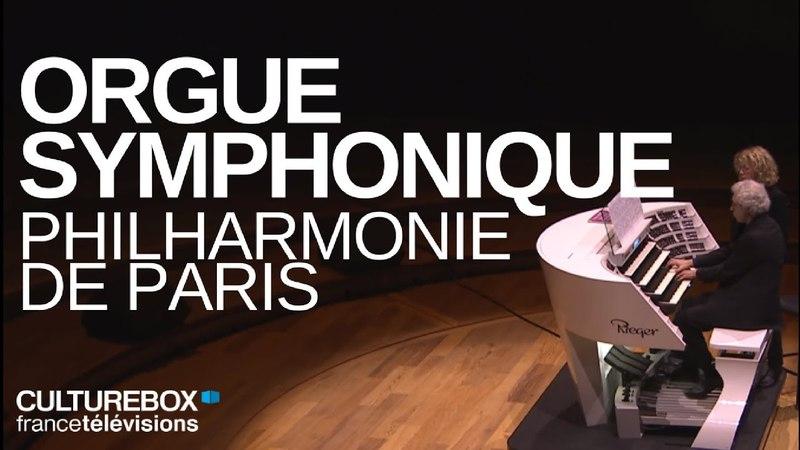 Inauguration de l'orgue symphonique, Philharmonie de Paris
