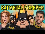 ADULTS REACT TO BATMETAL FOREVER (Death Metal Batman!)
