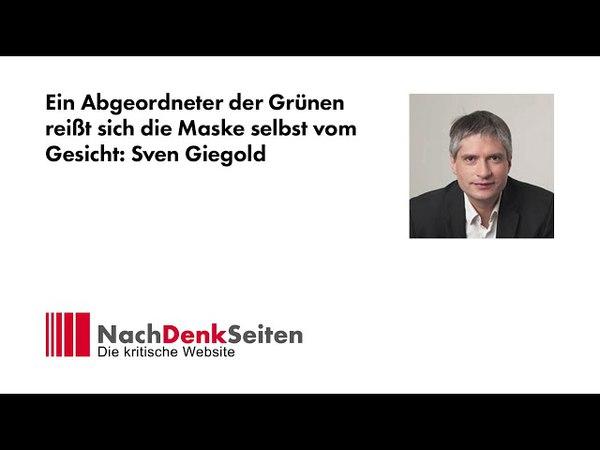 Ein Abgeordneter der Grünen reißt sich die Maske selbst vom Gesicht Sven Giegold | Albrecht Müller