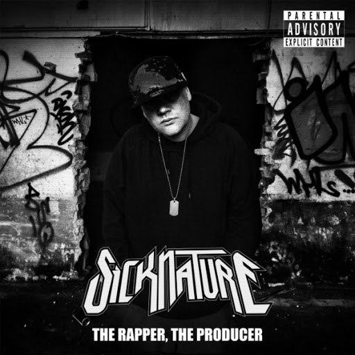 Sicknature альбом The Rapper, the Producer