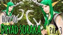 DRYAD SORAKA COSPLAY CREATION How To Soraka Cosplay PART 3 Mana Cosplay