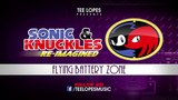 Sonic &amp knuckles Re-Imagined - Flying Battery Zone