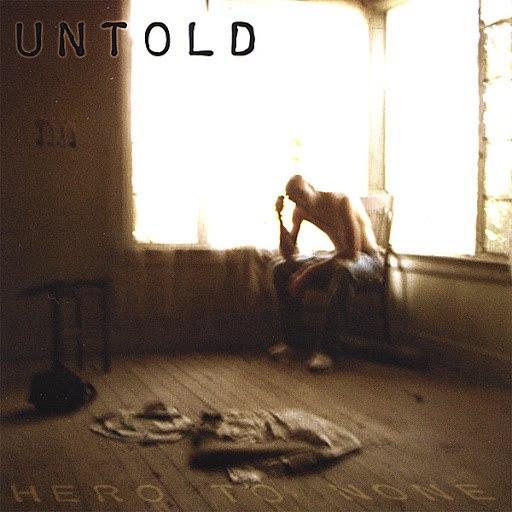 Untold альбом Hero To None
