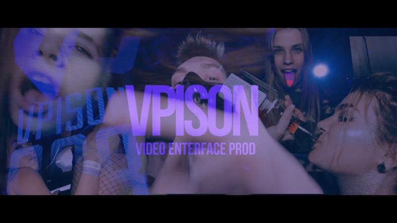 VPISON PART 2 / VIDEO ENTERFACE prod
