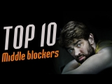 TOP 10 Best Volleyball Middle Blockers. Which one is the best?