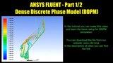 ANSYS FLUENT - Tutorial Dense Discrete Phase Model (DDPM) - Part 12