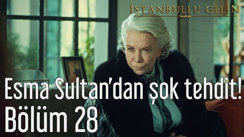 28. Bölüm - Esma Sultandan Şok Tehdit!