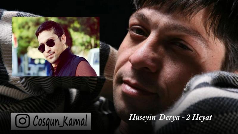 Hüseyin Dərya - 2 Həyat By: Coşqun Kamal