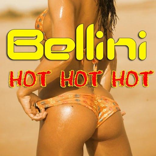 Bellini альбом Hot Hot Hot