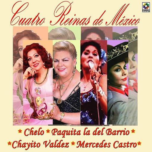 Chelo альбом Cuatro Reinas de Mexico