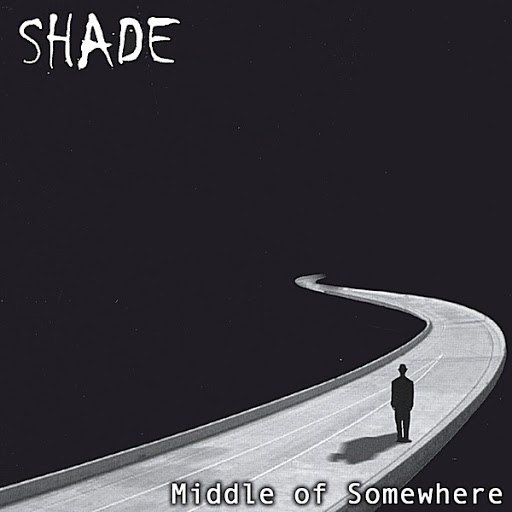 Shade альбом Middle of Somewhere