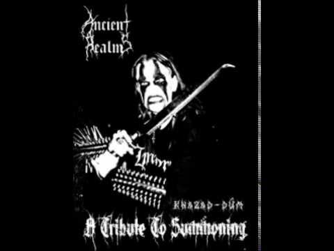 Ancient Realms - Khazad Dûm - A Tribute to Summoning