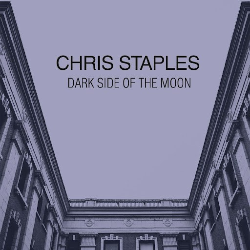 Chris Staples альбом Dark Side of the Moon