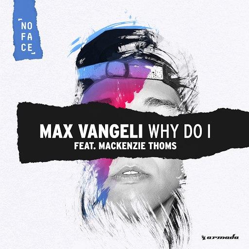 Max Vangeli альбом Why Do I