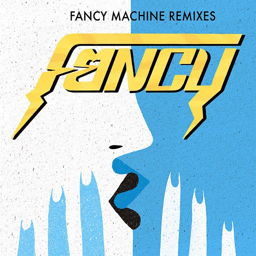 Fancy альбом Fancy Machine Remixes