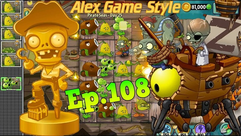 Plants vs. Zombies 2 || Defeat ZomBoss - Pirate Seas Day 25 (Ep.108)