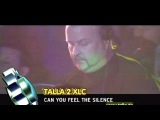 Talla 2XLC - Can You Feel The Silence (Live @ ViVA Club Rotation 2002)