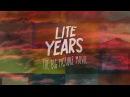 The Big Picture | Lite Years
