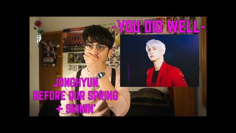 JONGHYUN (종현) - BEFORE OUR SPRING SHININ' [MV REACTION ]