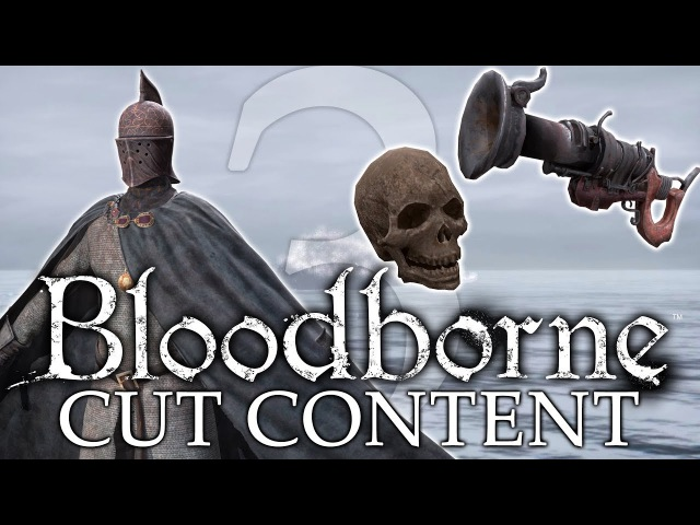 Bloodborne Cut Unused Content ►WEAPONS AND ARMOR SETS (Never-Seen-Before)