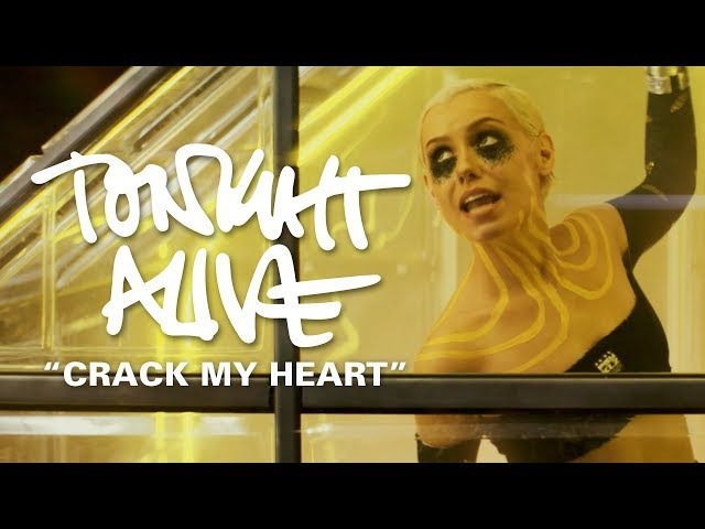 Tonight Alive Crack My Heart Official Music Video