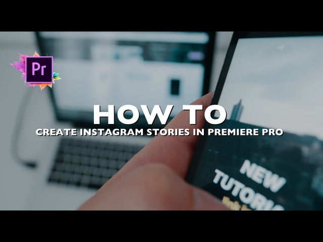 HOW TO | Create AMAZING INSTAGRAM STORIES in PREMIERE PRO (Tutorial)