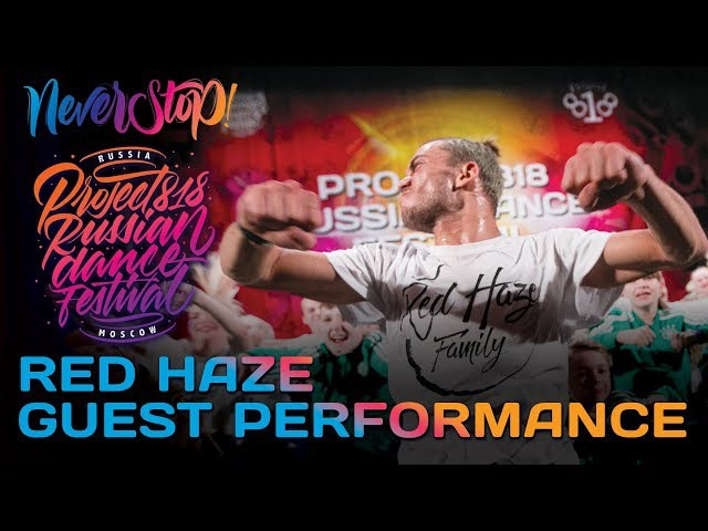RED HAZE ★ GUEST PERFORMANCE ★ RDF17 ★ Project818 Russian Dance Festival ★ Moscow 2017