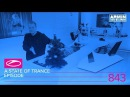 A State Of Trance Episode 843 ( ASOT843)