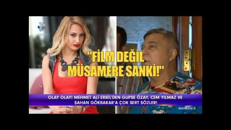 Gupse Özay, Cem Yılmaz ve Şahan Gökbakar a Mehmet Ali Erbilden Sert Sözler..!