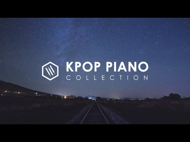 Relaxing Kpop Piano Collection for Study and Sleep | 1 Hour Playlist