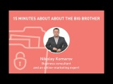 15x4 Talks - 15 minutes about the Big Brother