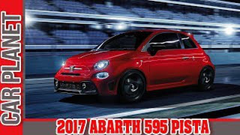 2017 ABARTH 595 PISTA   CAR PLANET