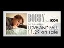 BOBBY (from iKON) - RUNAWAY (Japanese Ver.) M/V
