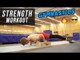 Gymnastics Strength Training Routine