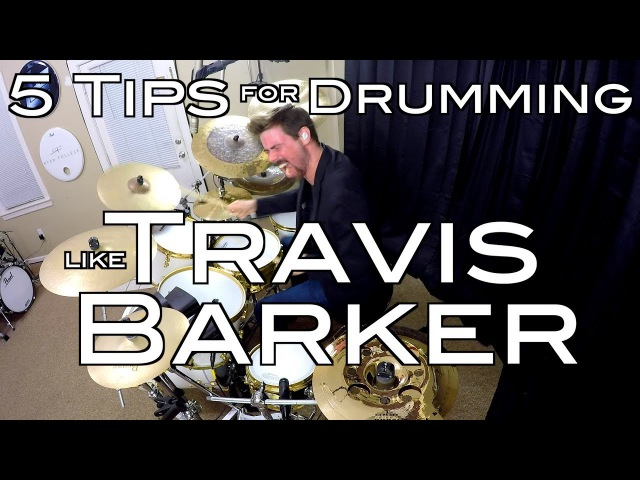 5 Tips for Drumming Like Travis Barker