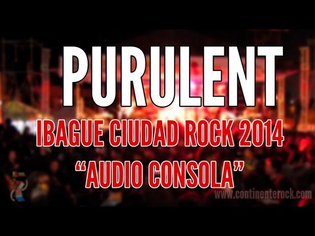 Purulent - Patologia Grotesca (Ibague Ciudad Rock 2014)