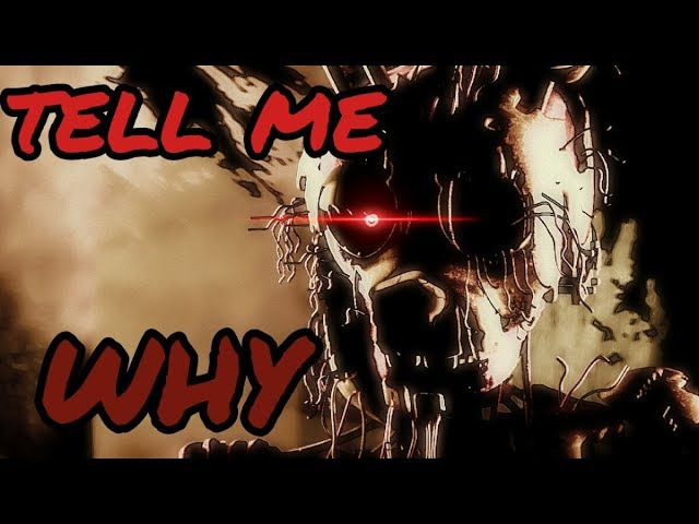 History of Springtrap Part 1 (SFM) Fnaf - 'Tell me why' by Three Days Grace (Why I was trapped?)