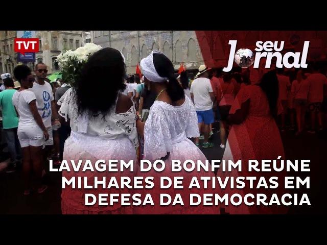 Lavagem do Bonfim reúne milhares de ativistas em defesa da democracia