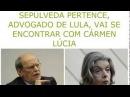 Cármen Lúcia receberá defesa de Lula! ALELUIA!