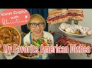 My 5 Favorite American Dishes American Culture and Traditions