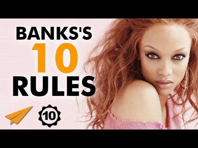 Tyra Banks Interview - Tyra Banks's Top 10 Rules For Success (@tyrabanks)